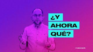 ¿Y ahora qué? | Pastor Enrique Bremer