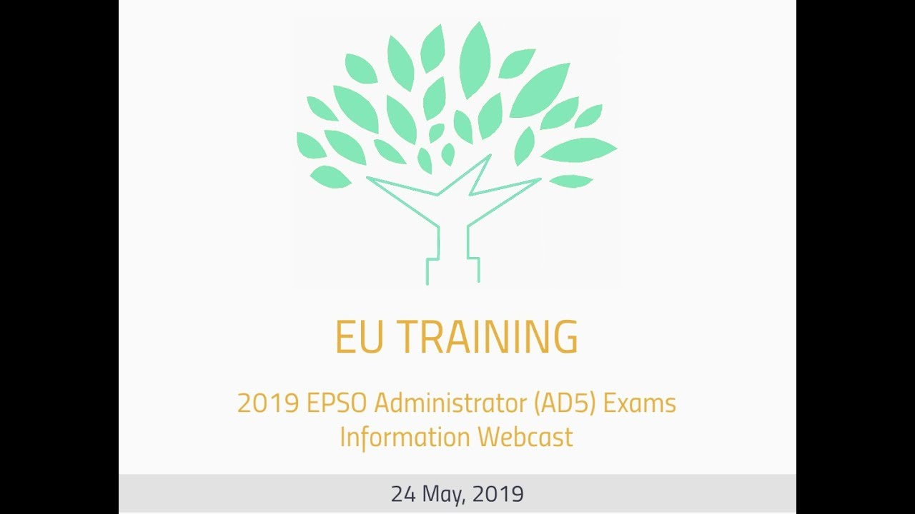 2019 EPSO AD5 Exams - Information Webcast