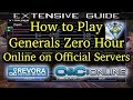 Guide: Play Generals Zero Hour Online on 'Official Servers'