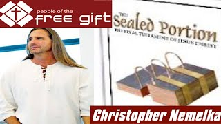 Christopher Nemelka / Sealed Portion / Marvelous Work and a Wonder / False Teaching
