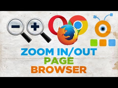 How to Zoom In or Out in Mozilla Firefox, Opera and Google Chrome