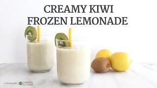 Creamy Kiwi Frozen Lemonade | Quick Healthy Recipe | Limoneira