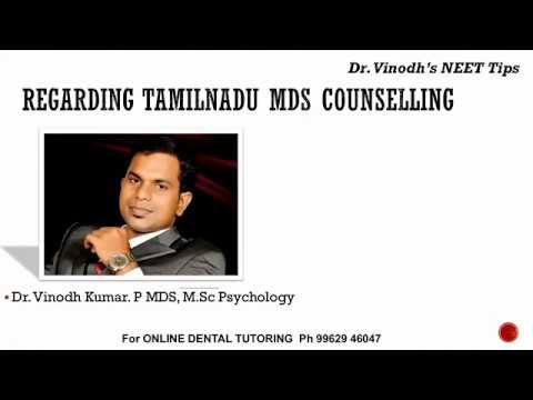 Dr. Vinodh's NEET MDS Counselling 2018 Update - TamilNadu State