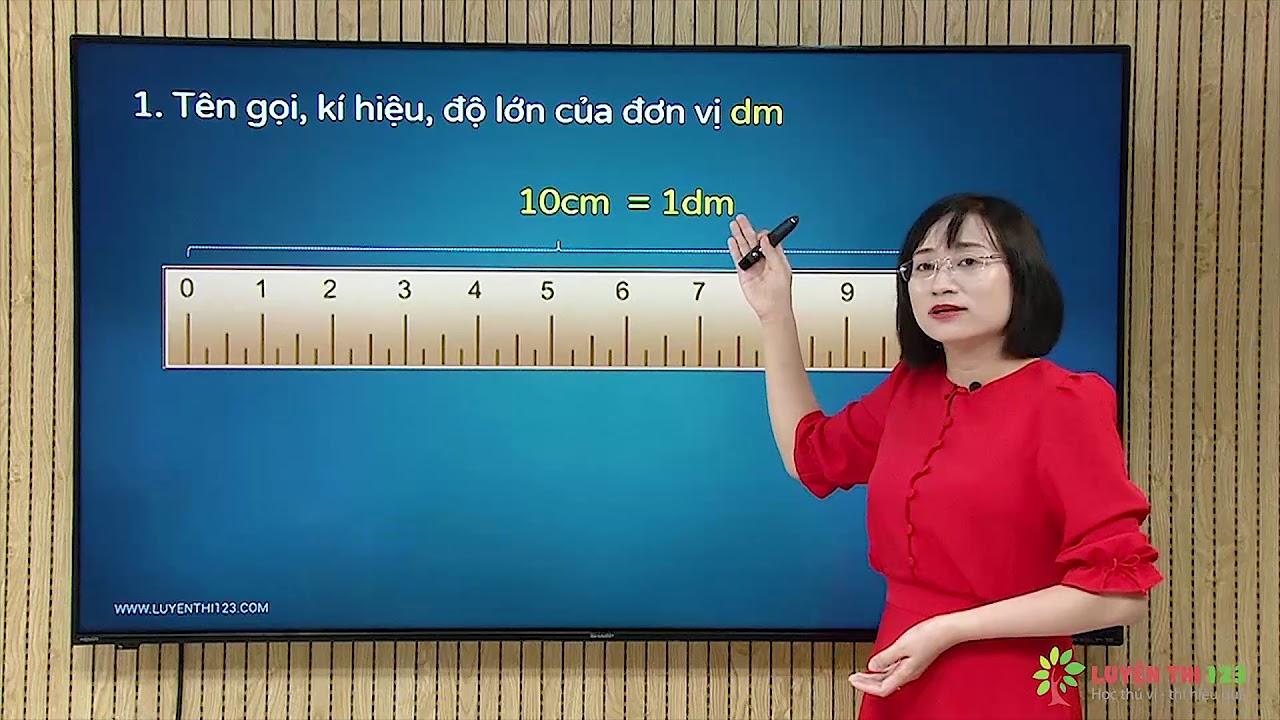 Toán lớp 2 Bài 3: Đề-xi-mét