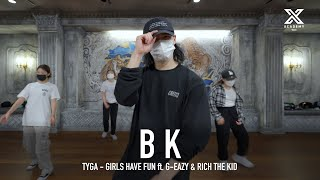 Download BK X Y CLASS CHOREOGRAPHY VIDEO / Tyga - Girls Have Fun ft. Rich The Kid, G-Eazy