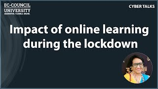 Impact of online learning during the lockdown