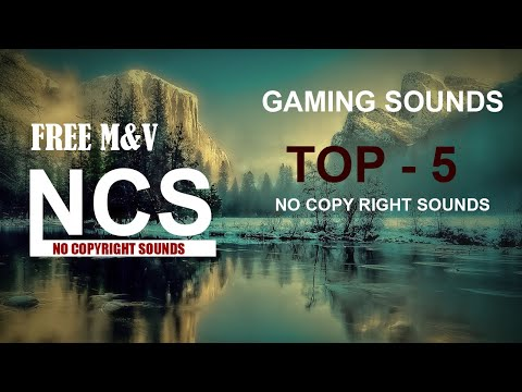 top-5-ncs-gaming-sounds-[ncs---free-m&v-release]