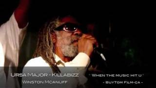 Ursa Major - Killabizz - winston Mcanuff - When the music hit u - live 6b - Excluvif