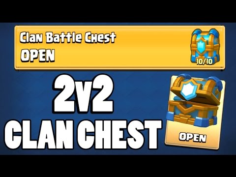 CLAN BATTLE CHEST OPENING :: Clash Royale :: NEW 2V2 CLAN BATTLES!