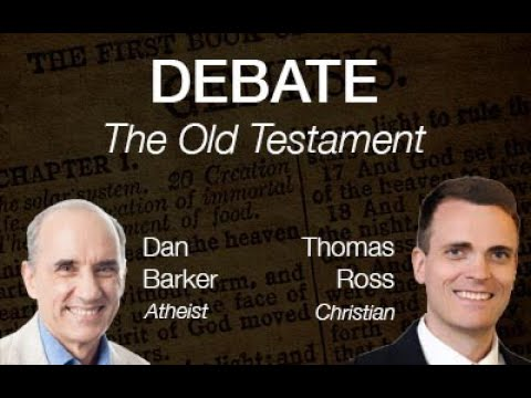 Dan Barker / Thomas Ross Debate: The Old Testament, Fact or Fiction? (1 of 2)