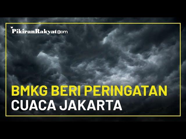 BMKG Beri Peringatan Dini Potensi Hujan hingga Angin Kencang di 3 Wilayah DKI Jakarta