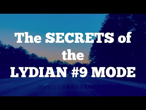 The SECRETS of the Lydian #9 Mode - The Undiscovered Scale!