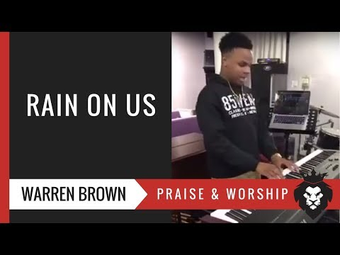 Rain On Us | Warren Brown ~ John P. Kee