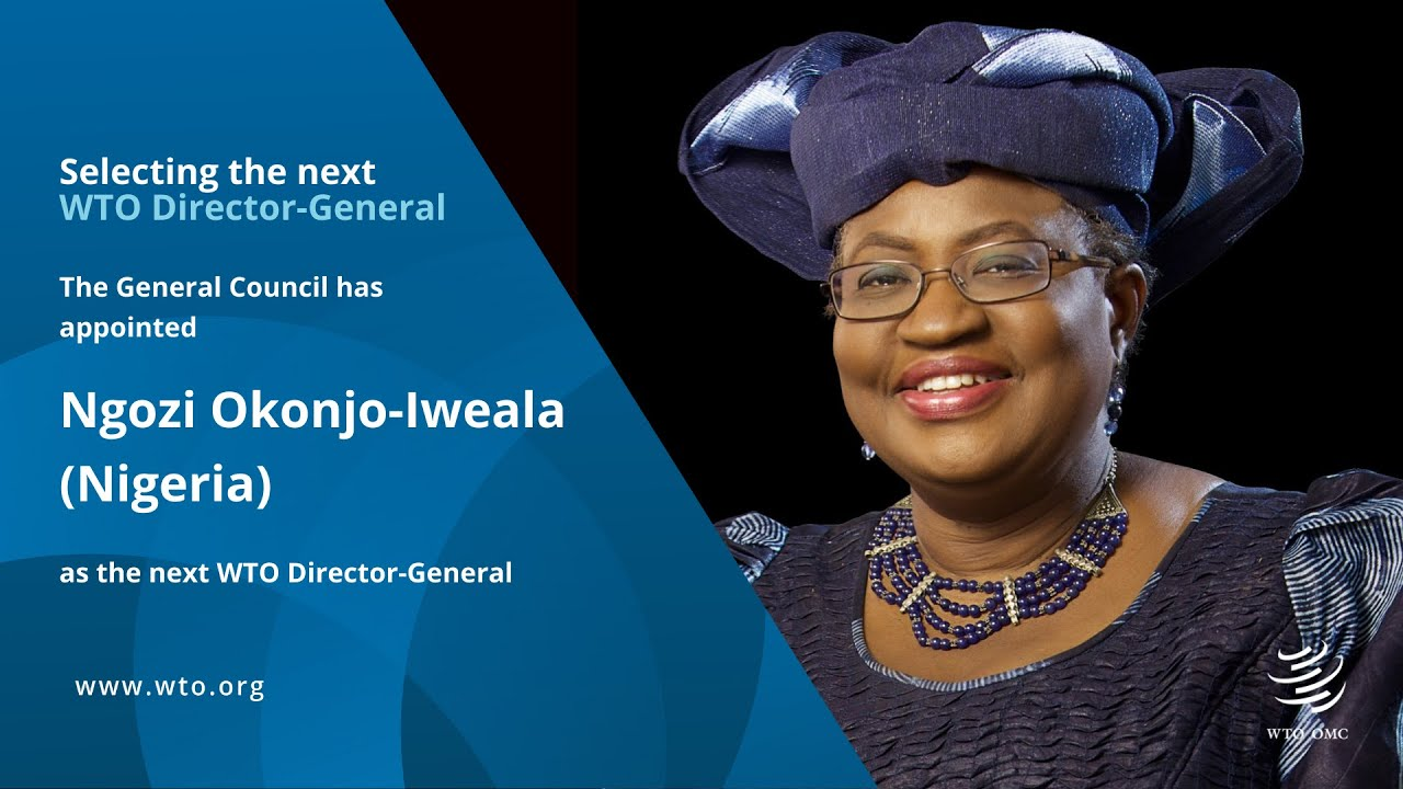 Congratulations to Dr. Ngozi Okonjo-Iweala as new WTO Director-General