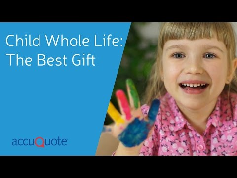Child Whole Life - The Best Gift