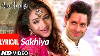 Lyrical: SAKHIYA   BHOOL BHULAIYAA   Ameesha Patel, Shiney Ahuja, Akshay Kumar   Tulsi Kumar  Pritam