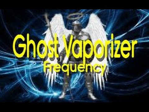 Ghost Vaporizer - Poltergist Banisher Frequency