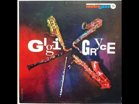 Gigi Gryce Quartet - Gigi Gryce (Full Album)