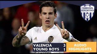 Valencia 3 vs 1 Young Boys, resumen sonoro del partido de Champions League