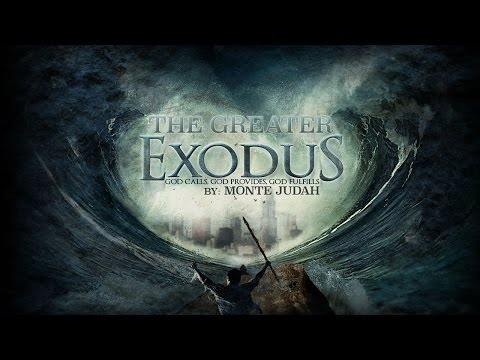The Greater Exodus by Monte Judah