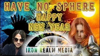 HAVE NO SPHERE- New Year Finally Here! & A Word With Miss Steere