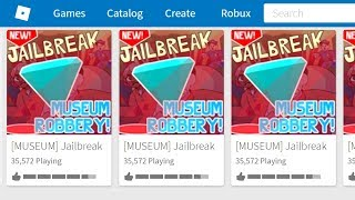 IF JAILBREAK WAS the ONLY GAME in ROBLOX.. *REACTION*