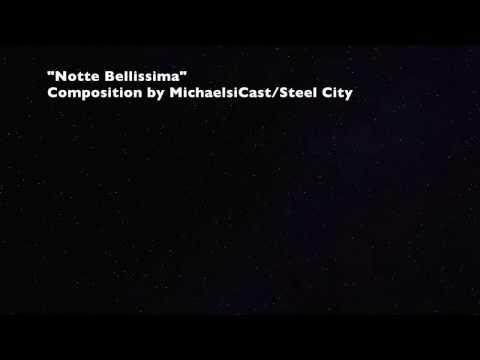 [Original Song] Notte Bellissima