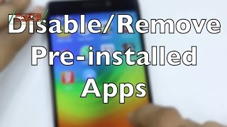 Improve Phone Performance by Disabling Pre-Installed Apps (Android) | Smartphone Tips & Tricks