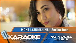 Mona Latumahina - Saribu Taon (Karaoke)