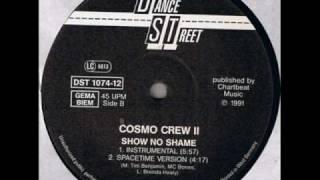 Cosmic Crew - Show No Shame (1991)