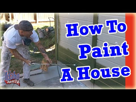 How To Paint A House.  The 4 Step Process To Painting Your Home.