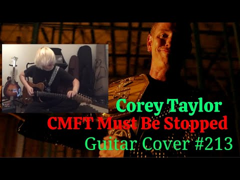 Corey Taylor / CMFT Must Be Stopped (feat. Tech N9ne \u0026 Kid Bookie)  Guitar cover  mouse-unit toru