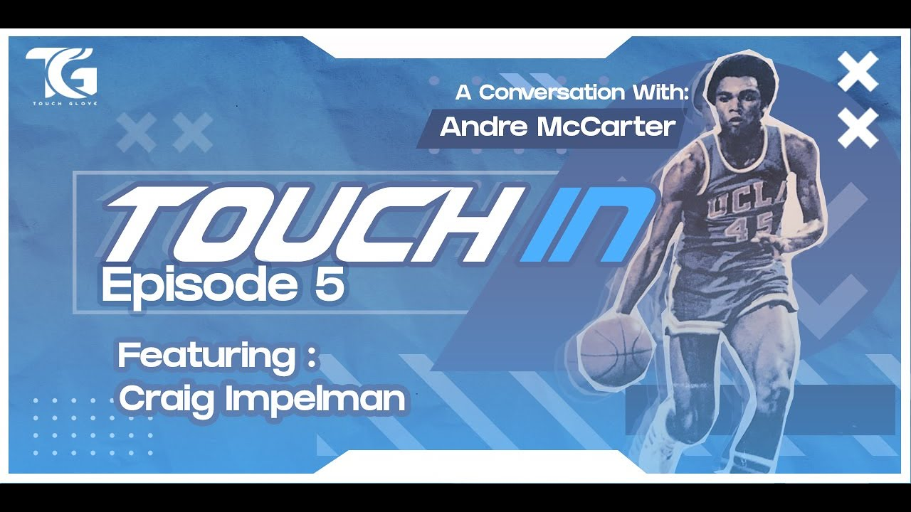 HE WAS MY FIRST ROOMMATE!!! Touch IN Episode 5 - Ft Craig Impelman