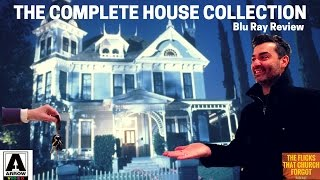 THE COMPLETE HOUSE COLLECTION Review Arrow Video Horror