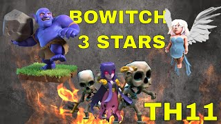 BANG HOI | Clash of Clans | Tổng hợp combo xôi chè TH11 3 sao | Bowitch (Bowler Witch) 3 stars TH11