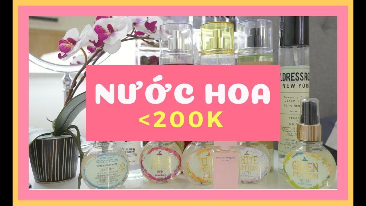 REVIEW NƯỚC HOA DƯỚI 200K // LÀM ĐẸP TIẾT KIỆM