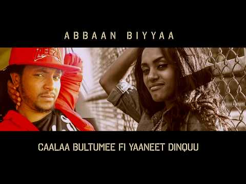 Yaaneet Dinquu Ft Caalaa bultume  Abbaan  biyyaa New Oromo Music 2017