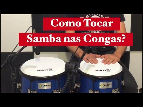 Como tocar Samba nas Congas.