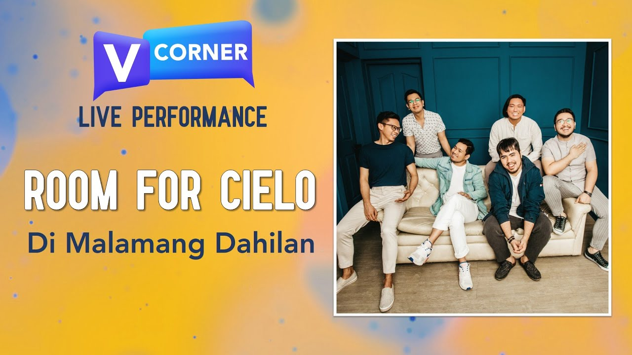 #VCorner: Room for Cielo - Di Malamang Dahilan (Live)