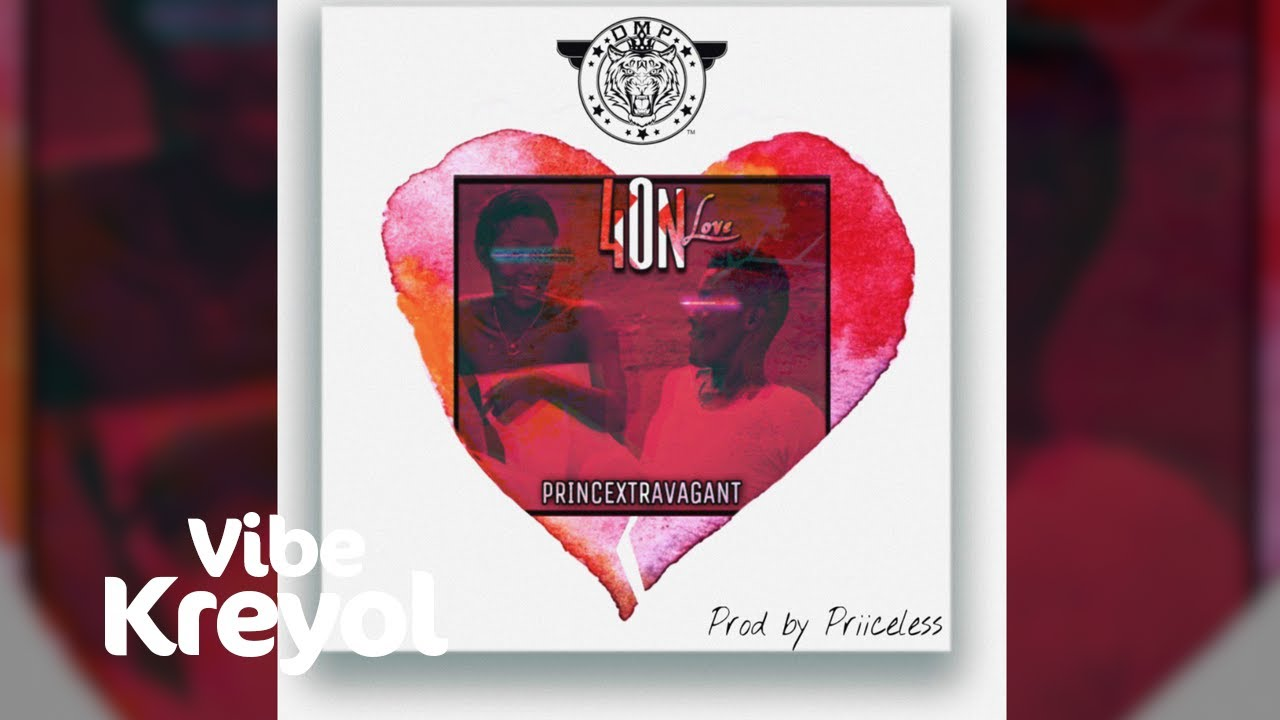 Princextravagant - 4ON Love [Official Audio]