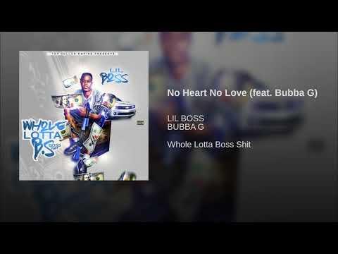 No Heart No Love (feat. Bubba G)