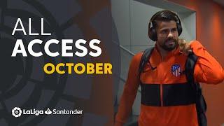 All Access LaLiga Santander Octubre