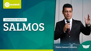 Bem vindo ao Culto da Manhã   Rev. Amauri de Oliveira - Salmos: 89