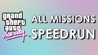 Vice City Speedrun: All Missions in 2:22:59