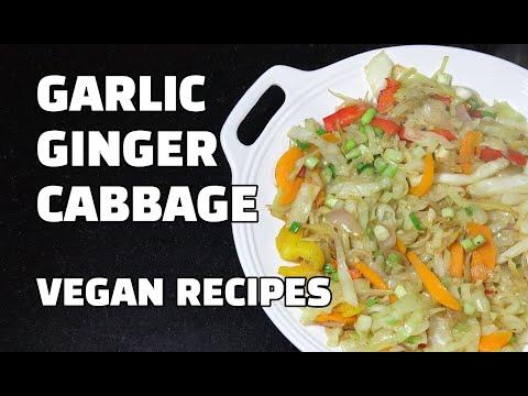 Garlic Ginger Cabbage - Vegan Recipes