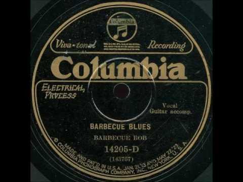 Barbecue Bob   Barbecue Blues    COLUMBIA 14205 D