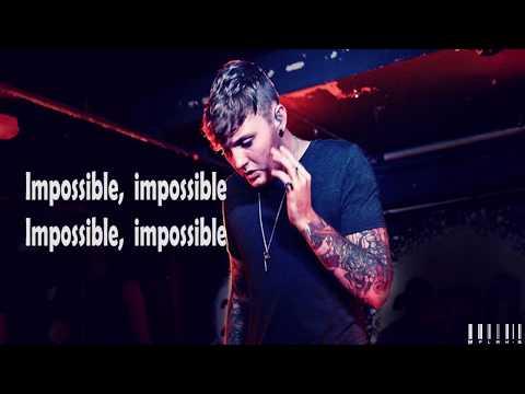 James Arthur - Impossible (Lyrics)