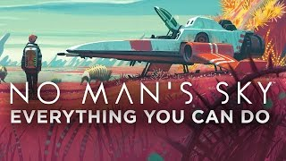 Everything You Can Do In No Man's Sky