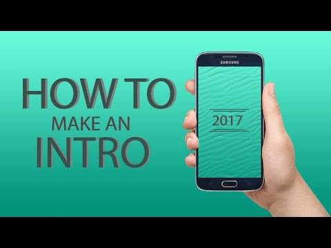 How to make a professional intro on your phone   2019
