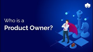 Who is a Product Owner   Product Ownership   Product Owner Roles and Responsibilities   CSPO   Scrum